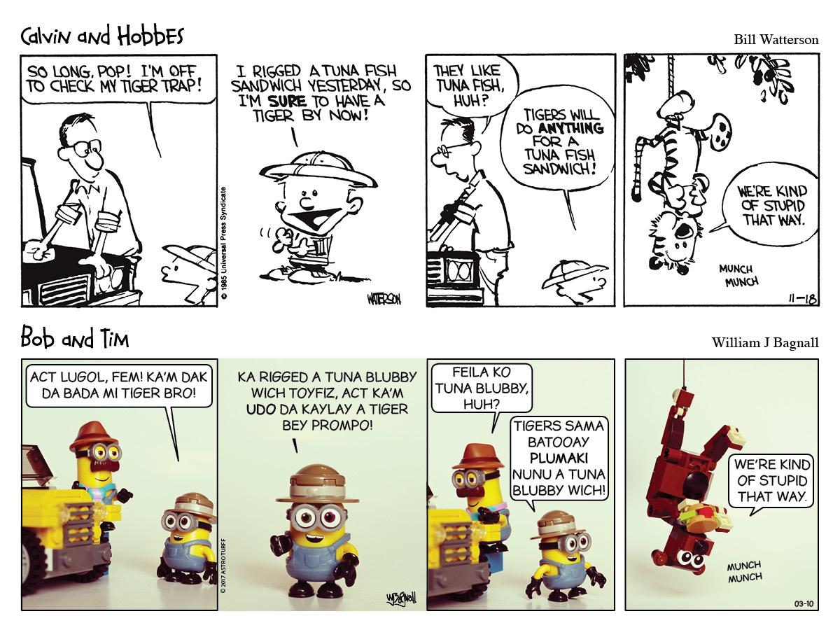 Calvin & Hobbes, Bob & Tim, Minion comic strip.